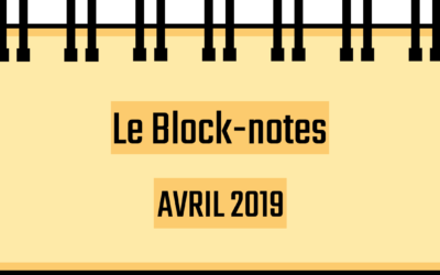 Block-notes : Avril 2019
