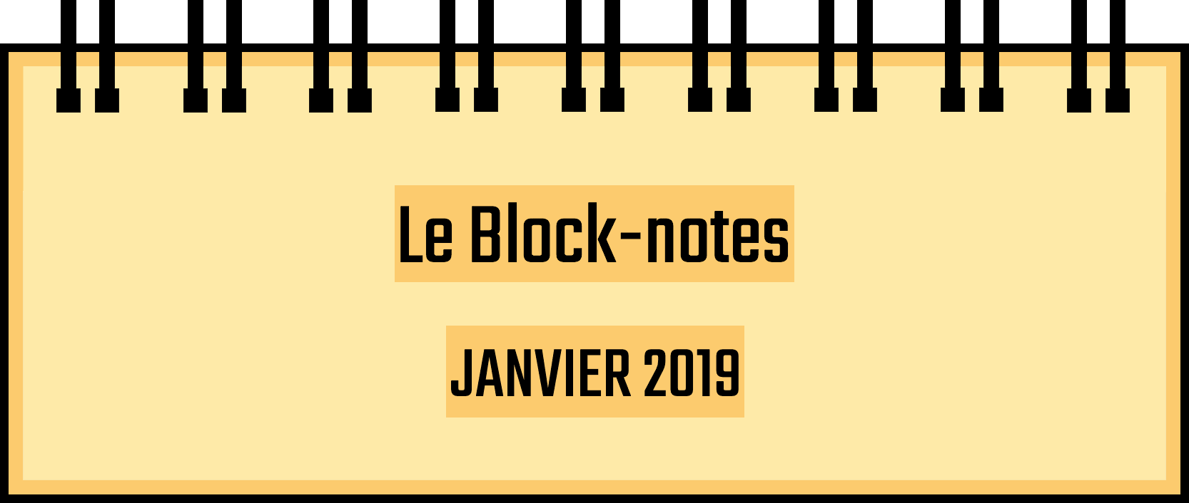 Block-notes – Janvier 2019