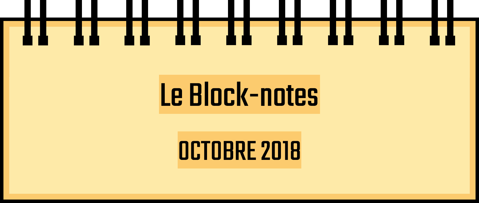 Block-notes – Octobre 2018