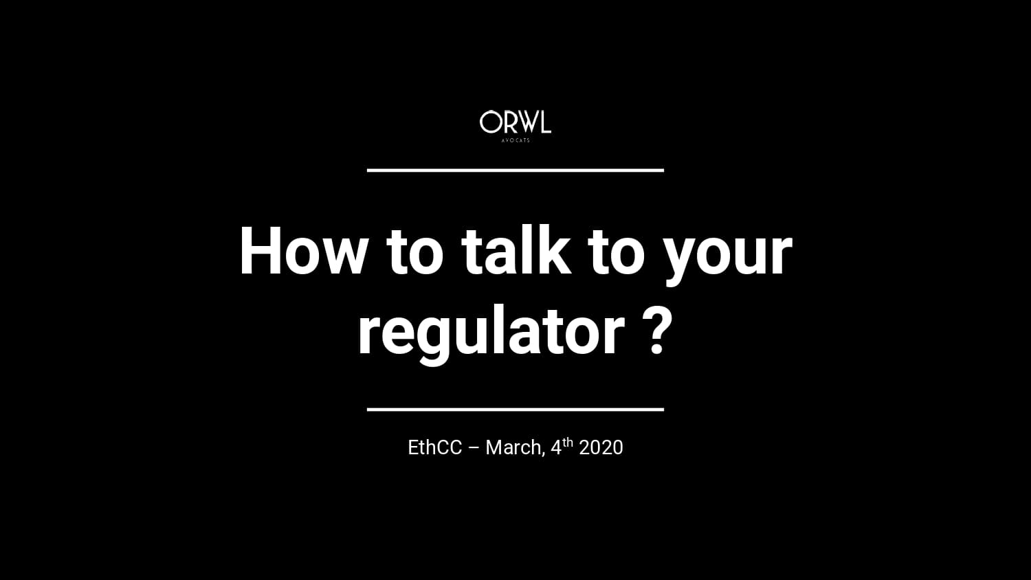 How to talk to a regulator?