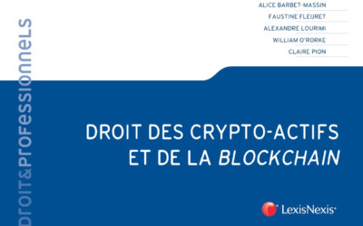 Publication of the law manual on crypto-assets and blockchains co-authored by Alexandre Lourimi and William O'Rorke
