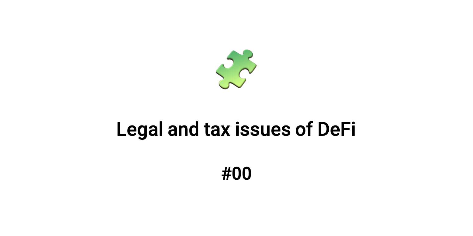 Legal and tax issues of DeFi